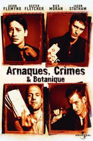 Arnaques, crimes et botanique en streaming