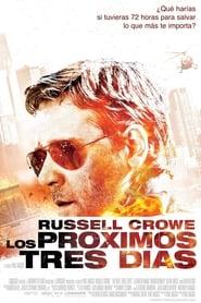 Los Próximos Tres Días (2010) | The Next Three Days