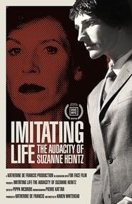 Imitating Life – The Audacity of Suzanne Heintz