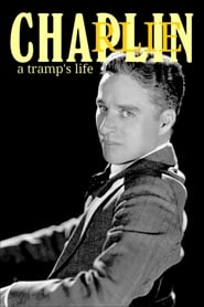 Watch Charlie Chaplin: A Tramp's Life