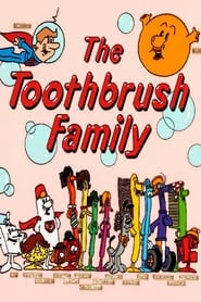 The Toothbrush Family