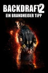 Backdraft 2 [2019]