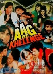 Aag Se Khelenge 1989