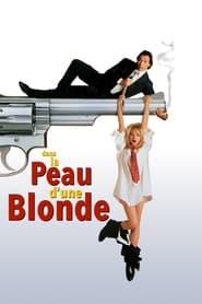 Dans la peau d'une blonde movie