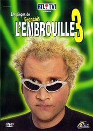 Les pièges de François l'Embrouille 3 2004
