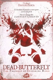 Dead Butterfly: The Prophecy of Suffering Bible (2019)