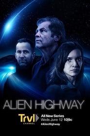 Alien Highway (TV Series 2019– )