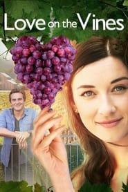 Лозята на любовта / Love on the Vines