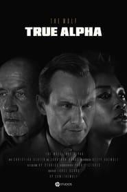 The Wolf: True Alpha 2018