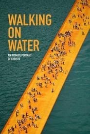 Watch Walking on Water (2019)