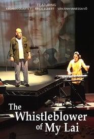 مشاهدة فيلم The Whistleblower of My Lai مترجم