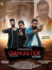 Gangster vs State 2019 Punjabi Movie WebRip 300mb 480p 1GB 720p 5GB 1080p