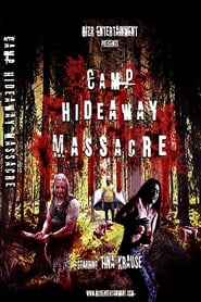 Camp Hideaway Massacre (2018) Watch Online Free