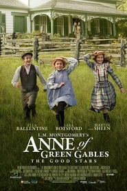 L.M. Montgomery's Anne of Green Gables: The Good Stars (2018)