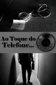 Ao Toque do Telefone… (2021)