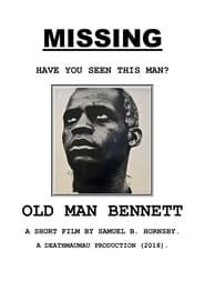 Old Man Bennett