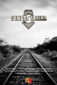 Combat Trains - Season 1