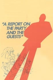 A Report on the Party and the Guests 1966