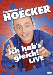 Bernhard Hoecker Live - Ich hab's gleich!