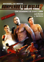 Rompiendo las reglas 2 (Never Back Down 2) (2011)