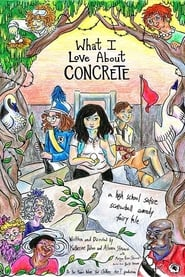 What I Love About Concrete (2015)