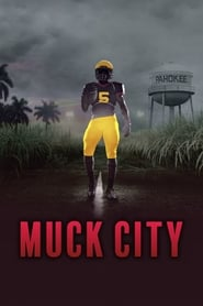 4th and forever: Muck City - Season 1