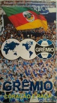 Regarder Grêmio - Coração e Raça