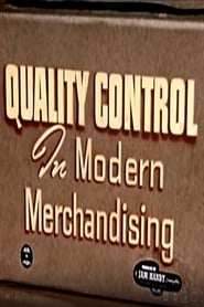 Quality Control In Modern Merchandising