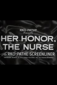 Her Honor, the Nurse