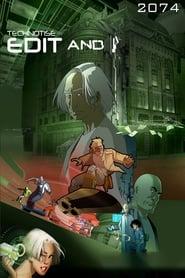 Watch Technotise: Edit and I (2009)