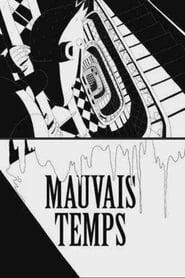 فيلم Mauvais temps مترجم