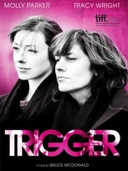Trigger (2010)
