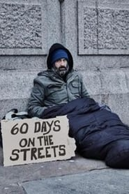 60 Days on the Streets (2019)