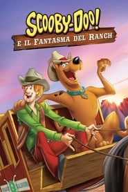 Scooby-Doo! Il fantasma del Ranch streaming