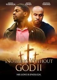 Nothing Witout GOD 2 (2020)