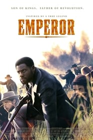 Emperor - Son of kings. Father of revolution. - Azwaad Movie Database