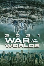 War of the Worlds 2021 (2021)