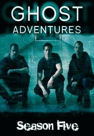 Ghost Adventures - Season 5 (2011) poster