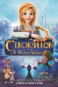 Cendrillon et le Prince Secret en streaming