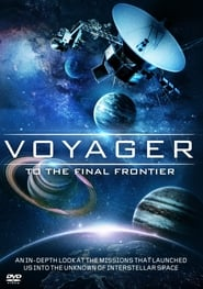 Voyager: To the Final Frontier (2012)