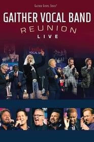 Gaither Vocal Band Reunion: Live