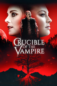 Poster Crucible of the Vampire 2019