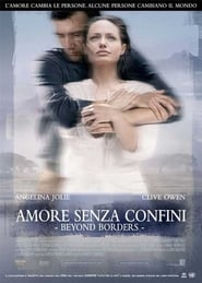 Beyond Borders - Amore senza confini 2003