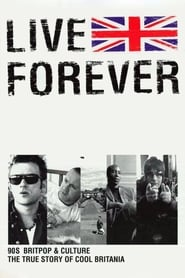 Live Forever: The Rise and Fall of Brit Pop (2003)