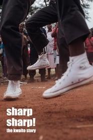 Sharp, Sharp! - The Kwaito Story 2003