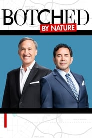 Botched By Nature 2016