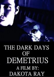 The Dark Days of Demetrius
