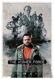 The Higher Force (2008)