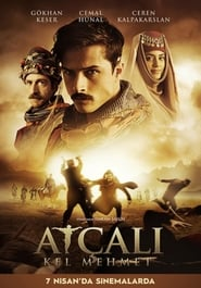Atçali Kel Mehmet (2017) Hindi Dubbed Full Movie Watch Online Free Khatrimaza Download