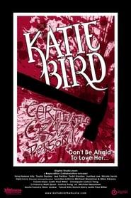 Katie Bird - Die Geburt eines Monsters 2005